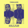 Timbaland - Give It To Me (DiscoRazor Remix)