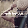 Twenty Feet Down feat Tom Tylor - All I See Is You (Radio Mix)OUT NOW !!