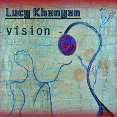 "Album ""Vision ""/   syncopar/  by LUCY KHANYAN"