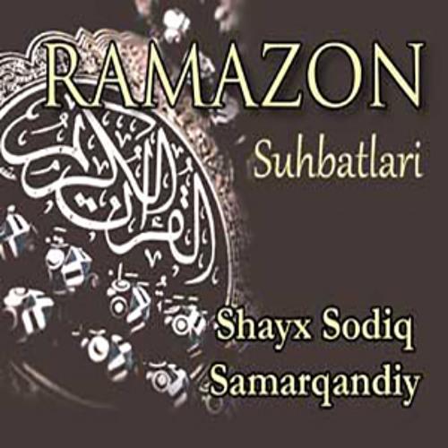 22. Ramazon Suhbatlari - Allohni tanish. Rahmat Asarlari. Al-Muqiyt (Shayx Sodiq Samarqandiy)