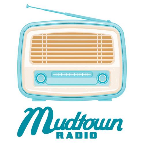 Mudtown Radio Podcasts