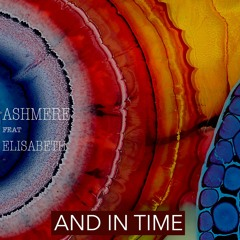 Ashmere And In Time