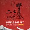 Kopel, Pop Art - Imagine Nation EP Teaser