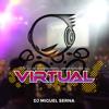 Sesión Remember Virtual Dance (Dj Miguel Serna)