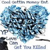 YP - Love Can Get You Killed