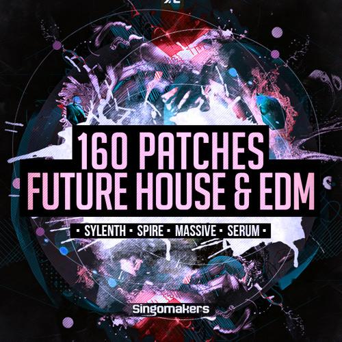 160 Future House & EDM Synth Presets (Serum, Spire