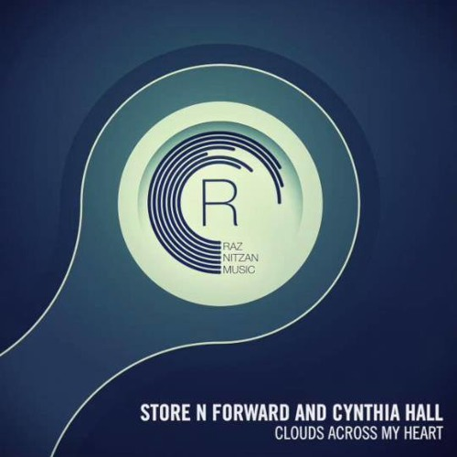 Store N Forward And Cynthia Hall - Clouds Across My Heart (Original Mix)