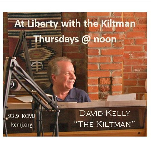 At Liberty with The Kiltman - Praxeology or Human Action 7-9