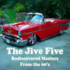 The Jive Five- What Goes Around