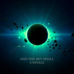And The Sky Shall Unfold (Edgar Hopp)