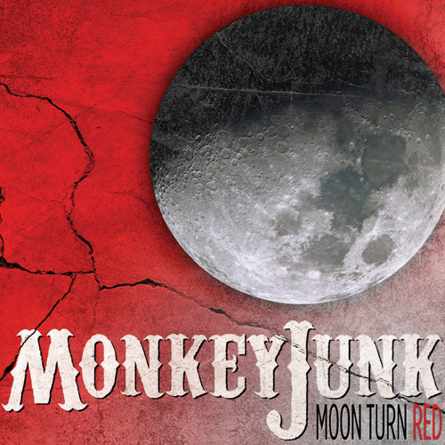 MonkeyJunk - 01 - Light It Up from Moon Turn Red