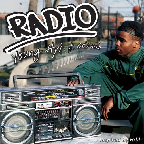 """Radio"" Young Hyi ft Ce'Neda"