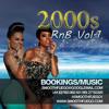#2000sRNBVol1 -  2000s RNB / R&B Vol 1