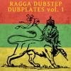 Ragga Dubstep Dubplates Volume 1 [free DL]