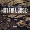 Kutt Calhoun - On My Own (I Got You)[feat. Demond Jones]