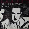 Garage: Quiero Ser Un Bogart. Bandas de Rock de los 80, After Punk Español Portada del disco
