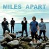 Miles Apart - Solomon Grundy Want Pants Too