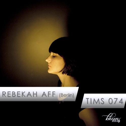 TIMS 074 - REBEKAH AFF
