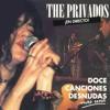 The Privados: Pensando En Ti. Baladas de Rock en Directo, Conciertos de Musica en Vivo