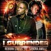 I Surrender ft. Sandra Awili