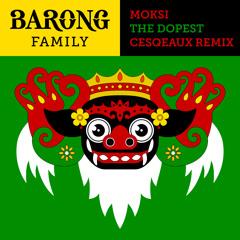 Moksi - The Dopest (Cesqeaux Remix) [FREE DOWNLOAD]