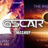 Dash Berlin & Syzz vs. Yves V - This Is Who We Are vs. The Right Time (Gscar MashUp)