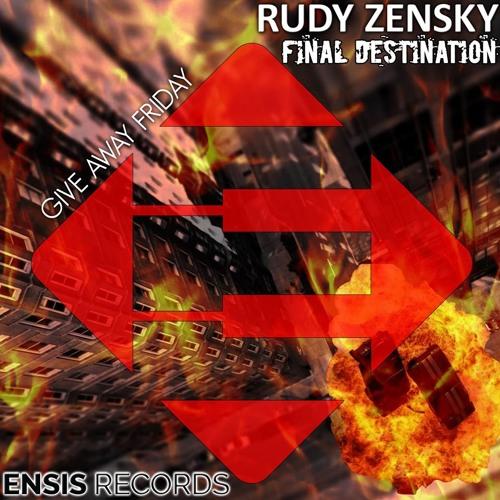 Rudy Zensky - Final Destination (Original Mix)