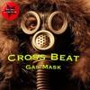 MITD8 - Cross Beat - Gas Mask ( Original Mix) Music Is The Drug