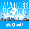"MATINEE WORLD 81 ""Special Pride New York"""