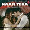 Naam Tera -Masha Ali