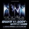 Shake Ya Body - Nach Le Habibi (DJ Skillz Official Remix)