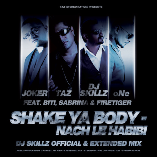 Shake Ya Body - Nach Le Habibi (DJ Skillz Official Remix)