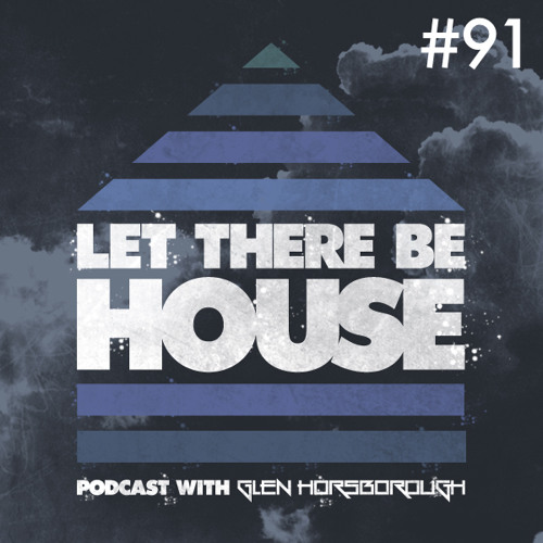 LTBH Podcast With Glen Horsborough #91