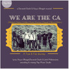 We Are The CA (A CA Theme Song)