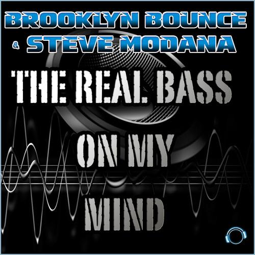 Brooklyn Bounce & Steve Modana - The Real Bass on My Mind (Extended Mix)