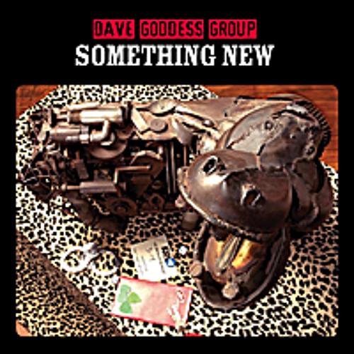 Something New - Dave Goddess Group