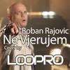Ne Vjerujem - Boban Rajovic ( cover )