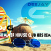 DJ-G - Summer Club - House Hits ReMix 2015 -vol9