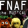 FNAF: The Musical- Night 2 (feat. Markiplier)