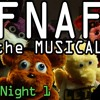 FNAF: The Musical- Night 1 (feat. Markiplier)
