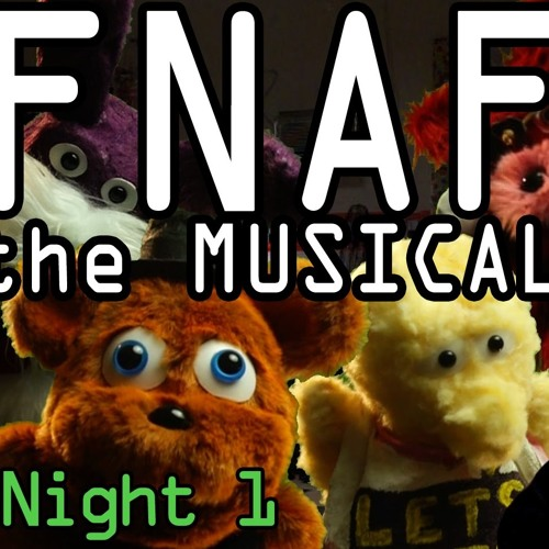 FNAF: The Musical- Night 1 (feat  Markiplier) by