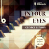 In Your Eyes - George Benson (Piano Version)