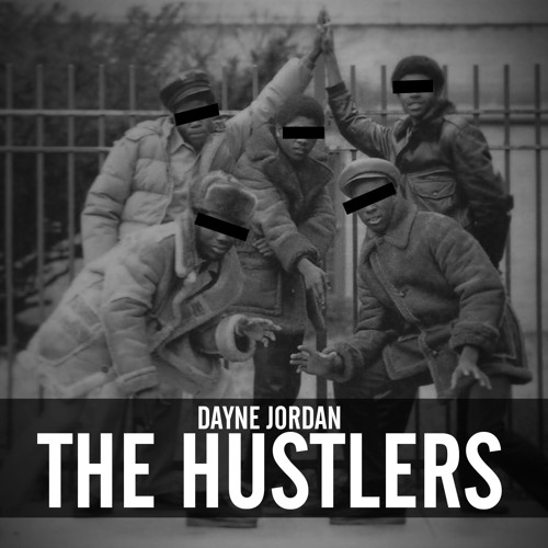 The Hustlers (prod. By DJ Jazzy Jeff)
