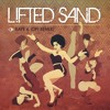 Lifted Sand (OP! Remix)