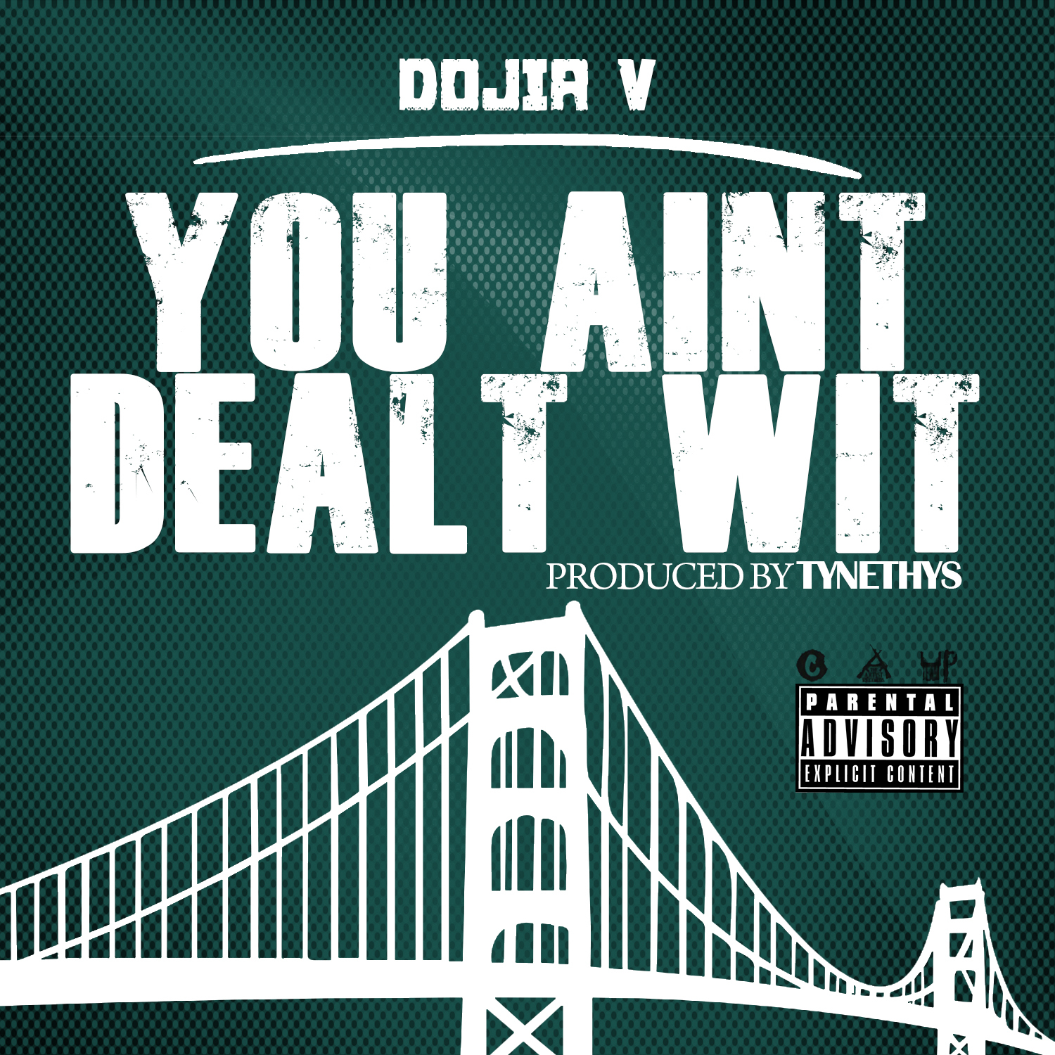 Dojia V - You Aint Dealt Wit (Produced by Tynethys) [Thizzler.com Exclusive]