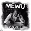 Mewu - Sarkodie ft Akwaboah