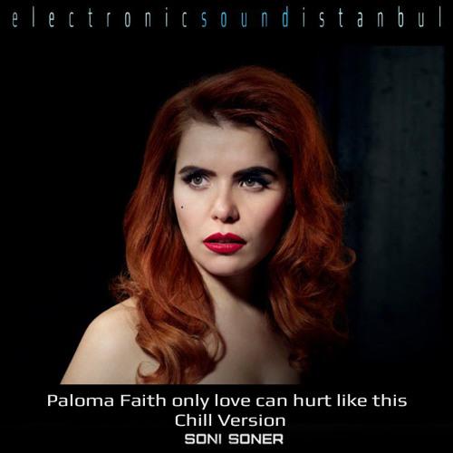Paloma Faith Only Love Can Hurt Like