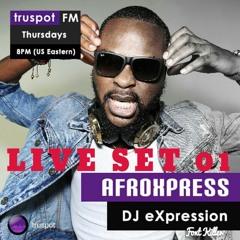AFROXPRESS LIVE SET 001_ DJ EXPRESSION