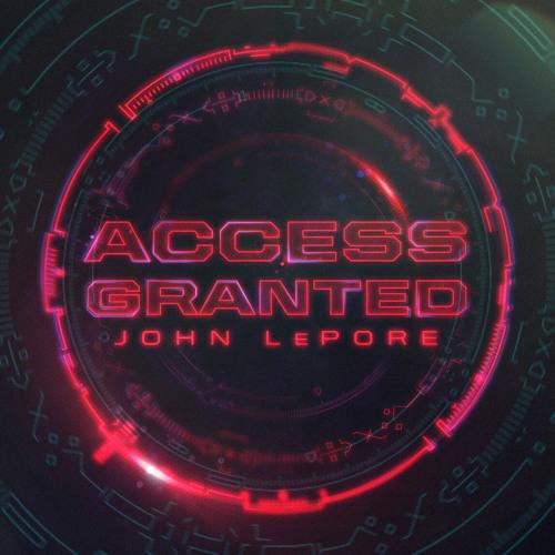 ACCESS GRANTED: John LePore [v1.4]
