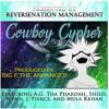 """Cowboy Hip Hop"" Cypher ft. A.G. Tha Pharoah, Shied, Wynn, J. Pierce & Mula Kkhan"